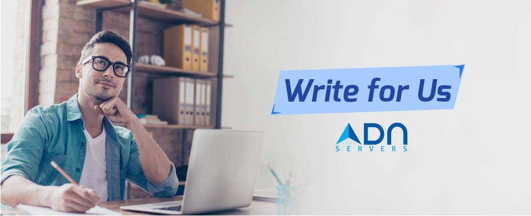 write for us - ADN Servers